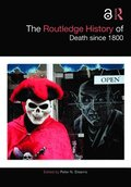 The Routledge History of Death since 1800