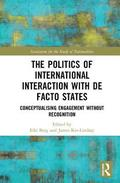 The Politics of International Interaction with de facto States