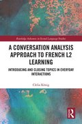A Conversation Analysis Approach to French L2 Learning