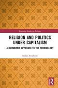 Religion and Politics Under Capitalism