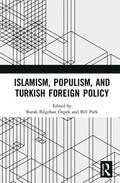 Islamism, Populism, and Turkish Foreign Policy