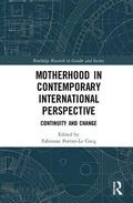 Motherhood in Contemporary International Perspective