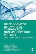 Brief Cognitive Behavioural Therapy for Non-Underweight Patients