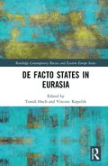 De Facto States in Eurasia