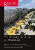 The Routledge Handbook of Placemaking