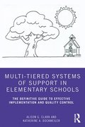 Multi-Tiered Systems of Support in Elementary Schools