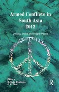 Armed Conflicts in South Asia 2012