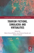 Tourism Fictions, Simulacra and Virtualities
