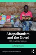 Afropolitanism and the Novel
