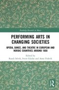 Performing Arts in Changing Societies
