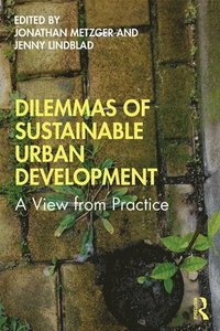 Dilemmas of Sustainable Urban Development