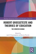Robert Grosseteste and Theories of Education