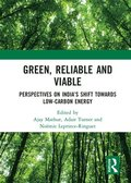 Green, Reliable and Viable: Perspectives on India's Shift  Towards Low-Carbon Energy