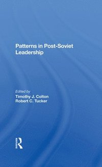 Patterns In Postsoviet Leadership