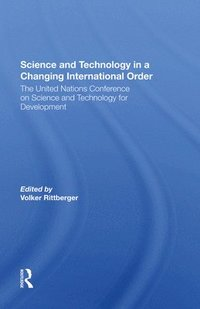 Science And Technology In A Changing International Order