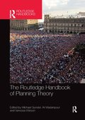 The Routledge Handbook of Planning Theory