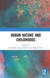 Urban Nature and Childhoods
