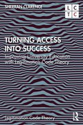 Turning Access into Success