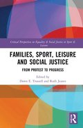 Families, Sport, Leisure and Social Justice