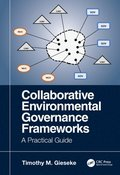 Collaborative Environmental Governance Frameworks