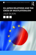 EU-Japan Relations and the Crisis of Multilateralism