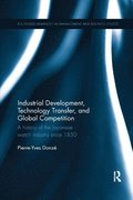 Industrial Development, Technology Transfer, and Global Competition