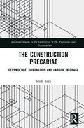 The Construction Precariat