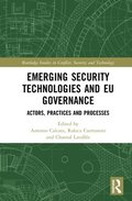 Emerging Security Technologies and EU Governance