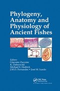 Phylogeny, Anatomy and Physiology of Ancient Fishes