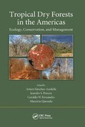 Tropical Dry Forests in the Americas