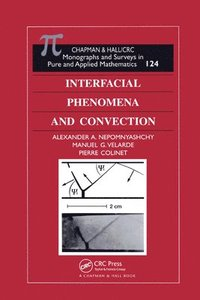 Interfacial Phenomena and Convection