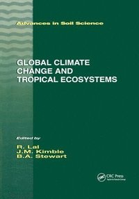Global Climate Change and Tropical Ecosystems