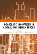 Democratic Innovations in Central and Eastern Europe