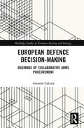 European Defence Decision-Making