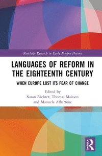 Languages of Reform in the Eighteenth Century