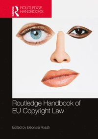 The Routledge Handbook of EU Copyright Law