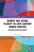 Gender and Sexual Fluidity in 20th Century Women Writers