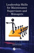 Leadership Skills for Maintenance Supervisors and Managers