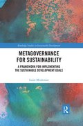 Metagovernance for Sustainability