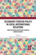 Secondary Foreign Policy in Local International Relations