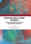 Revisiting Family Leisure Research