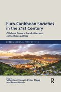 Euro-Caribbean Societies in the 21st Century