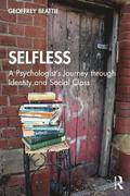 Selfless: A Psychologist's Journey through Identity and Social Class