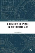 A History of Place in the Digital Age