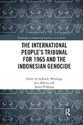 The International People's Tribunal for 1965 and the Indonesian Genocide