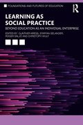 Learning as Social Practice