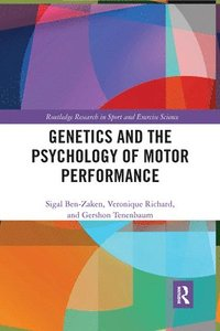 Genetics and the Psychology of Motor Performance