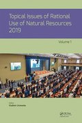 Topical Issues of Rational Use of Natural Resources 2019, Volume 1