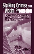 Stalking Crimes and Victim Protection