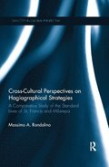 Cross-Cultural Perspectives on Hagiographical Strategies